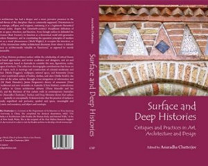 Surface and Deep Histories: Critiques, and Practices in Art, Architecture, and Design