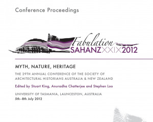 Myth, Nature, Heritage: The 29th Annual Conference Of The Society Of Architectural Historians Australia & New Zealand