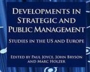 Developments  in public and strategic management. Studies in the US and Europe