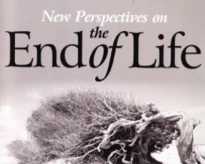 New Perspectives on the End of Life: Essays on Care and the Intimacy of Dying