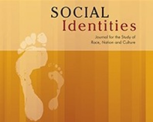 Social Identities Journal for the Study of Race, Nation and Culture