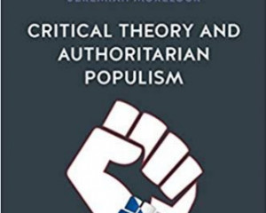 Critical Theory and Authoritarian Populism