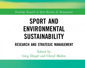 Sport and environmental sustainability: Research and strategic management