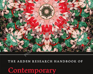 The Arden Research Handbook of Contemporary Shakespeare Criticism