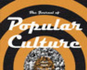 The Journal of Popular Culture 48.5 (October 2015): 1010-1029.