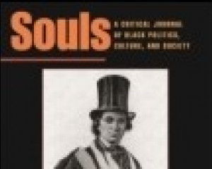 Souls: a critical journal of black politics, culture and society