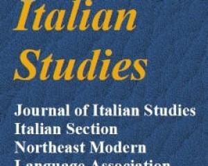 NEMLA ITALIAN STUDIES, 2019, refereed journal of the Italian section of the Northeast Modern Language Association