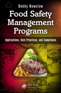 Food Safety Management Programs: Applications, Best Practices and Compliance