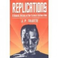 Replications: A Robotic History of Science Fiction Film