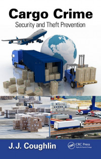 Cargo Crime Security and Theft Prevention