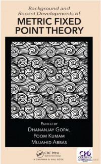 My book: Background and Recent Developments of Metric Fixed Point Theory