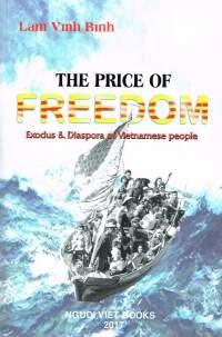 Price of freedom: exodus & diaspora of Vietnamese people