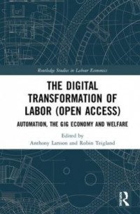 The Digital Transformation of Labor - Book Cover
