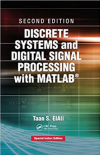 Discrete Systems and Digital Signal Processing With Matlab, 2nd Edition